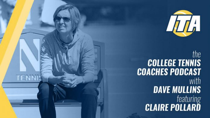 College Tennis Coaches Podcast with Dave Mullins featuring Claire Pollard