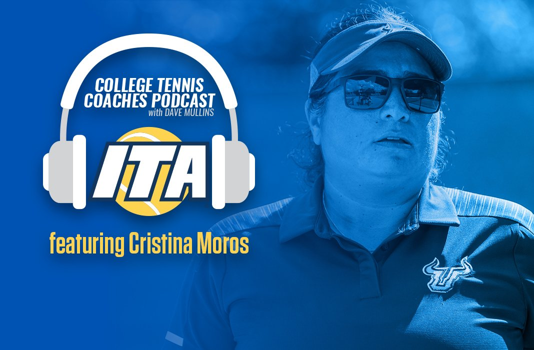 Cristina Moros on the ITA College Tennis Coaches Podcast