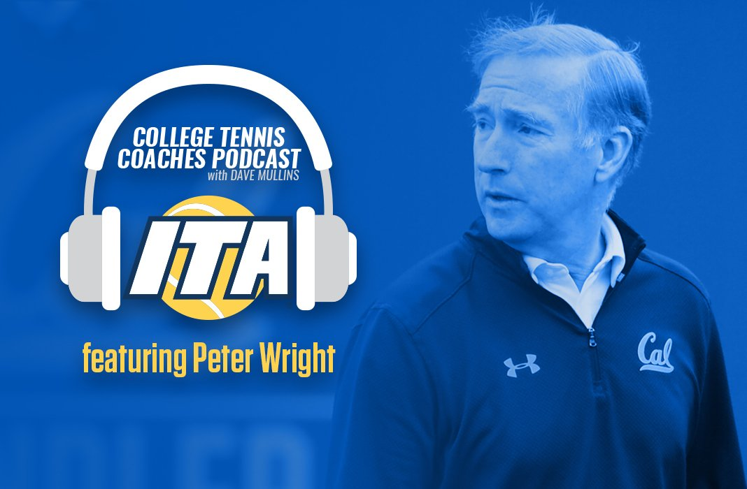 Peter Wright of UC Berkeley joins us on the College Tennis Coaches Podcast